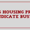 Bogus housing project syndicate busted.