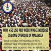 WHY +50 USD PER WEEK WAGE INCREASE IS LONG OVERDUE